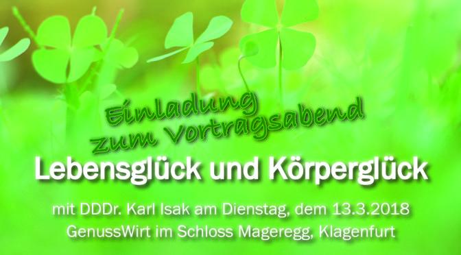 """""""Lebensglück und Körperglück"""" Vortrag mit DDDr. Karl Isak in Klagenfurt"""